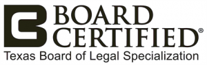 Texas Board Certified Attorney